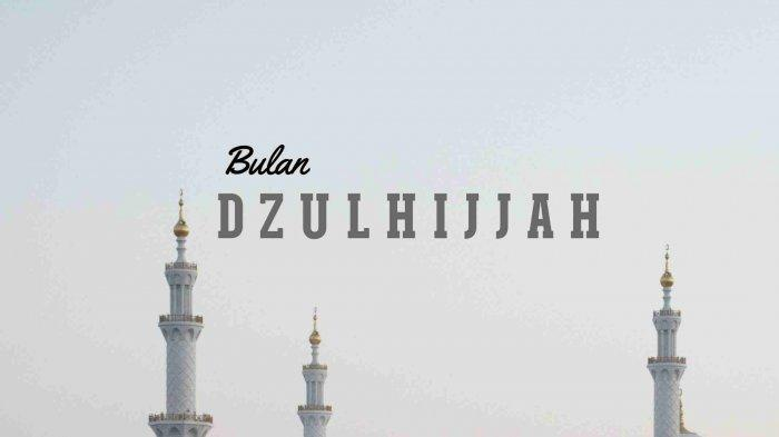 Fadhilat Bulan Zulhijjah